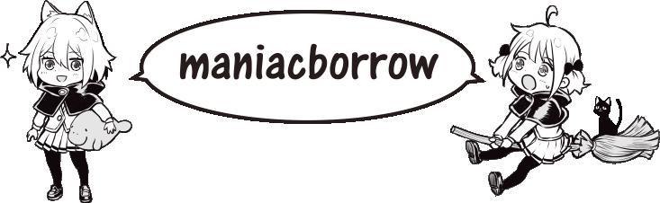 maniacborrow